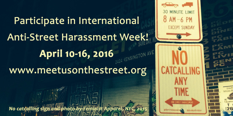 International Anti-Street Harassment Week 2016 - No catcalls street sign in NYC 2015